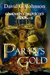 """David G. Johnson Returns to Form with """"Paryn's Gold"""""""