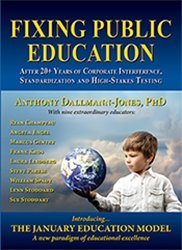 """Just Released by Educational Experts Offers Cure for Public Education's Ills: """"Fixing Public Education,"""" by Various Education Experts Including Dr. Anthony Dallmann-Jones"""