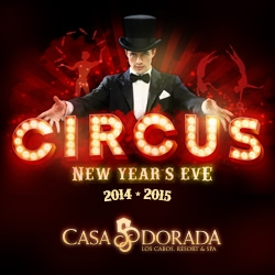Casa Dorada to Welcome 2015 with a Circus-Themed New Year's Eve Party