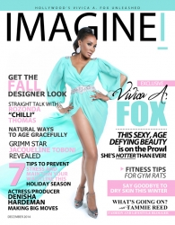 IMAGINEI Magazine Releases December 2014 Issue Featuring the Sexy & Age Defying Beauty Vivica A. Fox