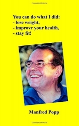 The Book by Manfred Popp About Weight Loss and Good Fitness Can Improve Your Health