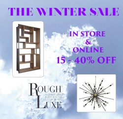 Rough Luxe Winter Sale, on Now;  Brooklyn Style Furniture, Lighting and Accents