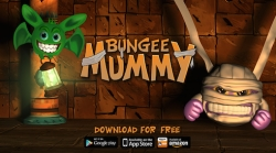 Bungee Mummy: King's Escape Launches Onto iOS and Android! Win 3D Printable Rewards in Mobile Adventure Game