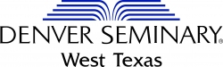 Denver Seminary to Launch Extension Campus in West Texas