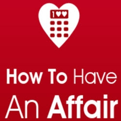 New Mobile App  quot How to Have an Affair quot  Helps You Cheat and Not Get