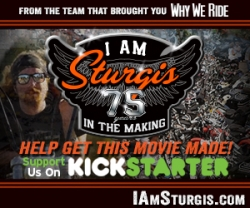 Why We Ride Films Kicks Off Crowd Funding Campaign for New Film - I AM STURGIS