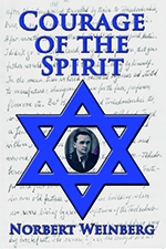 IndieGo Publishing Offers Reduced Prices on Norbert Weinberg's Book Courage of the Spirit to Commemorate the 70th Anniversary of the Defeat of the Nazis
