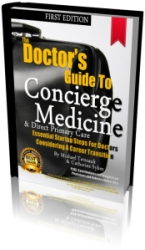 Concierge Medicine Today Trade Group, Releases 2015 First Edition of