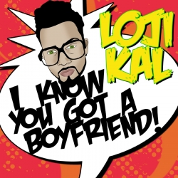 """New Single """"I Know You Got A Boyfriend"""" by Lojikal Just Released by His Label Soulhopnation LLC. This Song Launches His Campaign Promoting Safe Sex."""