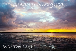 Gallery at Marina Square Presents INTO THE LIGHT by Guest Artist & Photographer Gregory Siragusa
