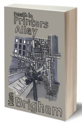 """New Novel, """"Death in Printers Alley"""": A Shane Hadley Mystery, Reveals Another Nashville"""