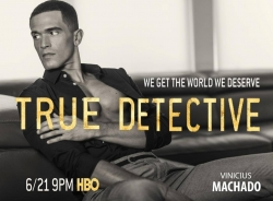 HBO's True Detective Introduces the Controversial Character, Tony Chessani, Played by Vinicius Machado 7/5