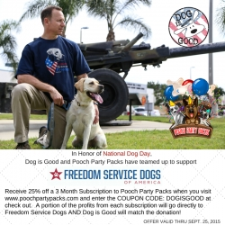 Veteran-Owned Businesses, Dog is Good® and Pooch Party Packs, Launch a   Fundraiser to Benefit Freedom Service Dogs of America