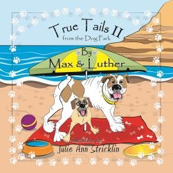 Canine Authors, Max and Luther, Return with