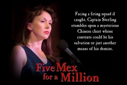 "L. Ron Hubbard Theatre Presents the Turn of the Century China Adventure ""Five Mex for a Million"""