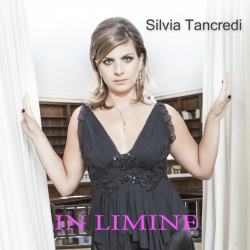 """""""In Limine,"""" the Second Album of the Female Italian Singer Silvia Tancredi. New Gigs Announced in the US in the Spring."""