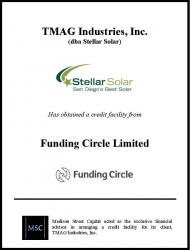 Madison Street Capital Arranges Credit Facility for TMAG Industries, Inc., dba Stellar Solar