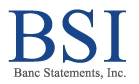 Banc Statements, Inc. (BSI) Opens New Production Facility, Reducing Mail Time to Midwest and East Coast