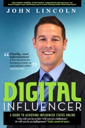 Book Release Digital Influencer by John Lincoln: A Guide to Achieving Influencer Status Online