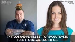 Tattoos and Pearls Set to Revolutionize Food Trucks Across the U.S.