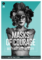 Gallery House Presents: Masks of Courage: Defying True Identity, an Exhibit That Creates a Journey Separating the Sense of Self Worth from External Attributes