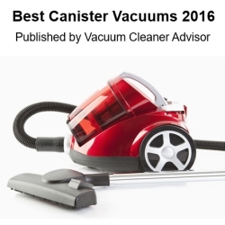 Vacuum Cleaner Advisor Reveals the Best Canister Vacuums for 2016