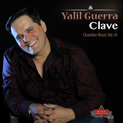 American and Cuban Musicians Collaborate on Composer Yalil Guerra's New Album