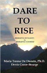 Dare to Rise - Reshaping Humanity by Reshaping Yourself