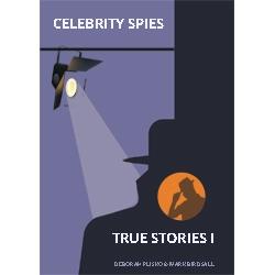 """Celebrity Spies,"" New E-book Series Released by Eye Spy Publishing Ltd"
