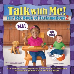 Pediatric Speech-Language Pathologist Releases Her Second Children's Book and Offers Parents Advice for Teaching Their Toddler to Talk