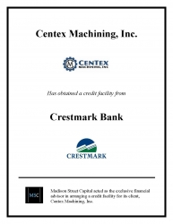 Madison Street Capital Arranges Credit Facility for Centex Machining, Inc.