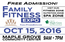 Family Fitness Expo - MN Newest Health and Fitness Expo - October 15, 2016 - Maple Grove Community Center - Free Admission