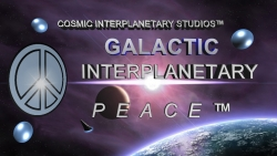Galactic Interplanetary Peace™ Program...Uniting a Divided World for the Extraterrestrial-Interplanetary Purpose