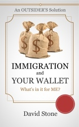 IMMIGRATION AND YOUR WALLET - an OUTSIDER's Solution