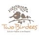 Two Birdees