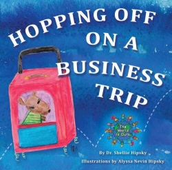 New Children's Book Helps Comfort When Mommies Hop Off on a Business Trip