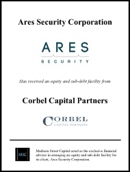 Madison Street Capital Arranges Minority Recapitalization for ARES Security Corporation