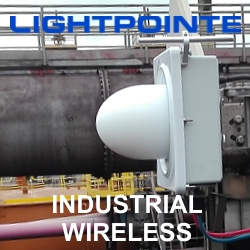LightPointe Expands Leadership Position in Point to Point Wireless Bridges Into Industrial Wireless Sector, Deploying Rugged 60 GHz Solutions