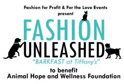 "Fashion Unleashed ""Barkfast at Tiffany's"" Fashion Show & Vegan/Vegetarian Brunch Fundraiser for Animal Hope and Wellness Foundation"