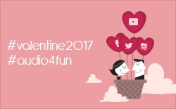 Audio4fun Offers a Social Kind of Valentine for Romance in the 21st Century