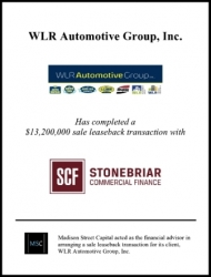 Madison Street Capital Advises WLR Automotive Group on $13.2 Million Sale/Leaseback Transaction