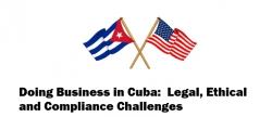 Richard Montes de Oca Tapped to Moderate Panel on  Doing Business in Cuba at Upcoming Conference