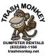 Trash Monkey Dumpster Rentals