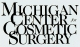 The Michigan Center for Cosmetic Surgery