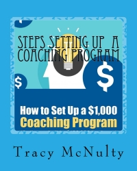 Tracy McNulty Announces the Release of a New Book Steps of Coaching Program
