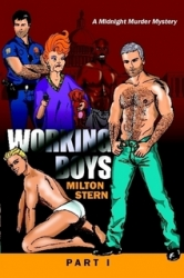 Popular Online Serial Novel, Working Boys, Now Available in Two Parts