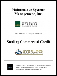 Madison Street Capital Arranges Line of Credit for Maintenance Systems Management, Inc.