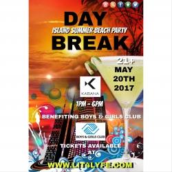 Lit4lyfe.com Proudly Presents Day Break 2017 (Island Summer Beach) Benefiting Boys & Girls Club