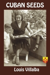 A Widow Pursues Her Children's American Dream After Defying the Cuban Tyranny That Stole Her Wealth and Her Future — A New Memoir