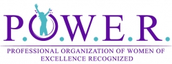 Women of Empowerment Members Recognized by P.O.W.E.R. (Professional Organization of Women of Excellence Recognized)